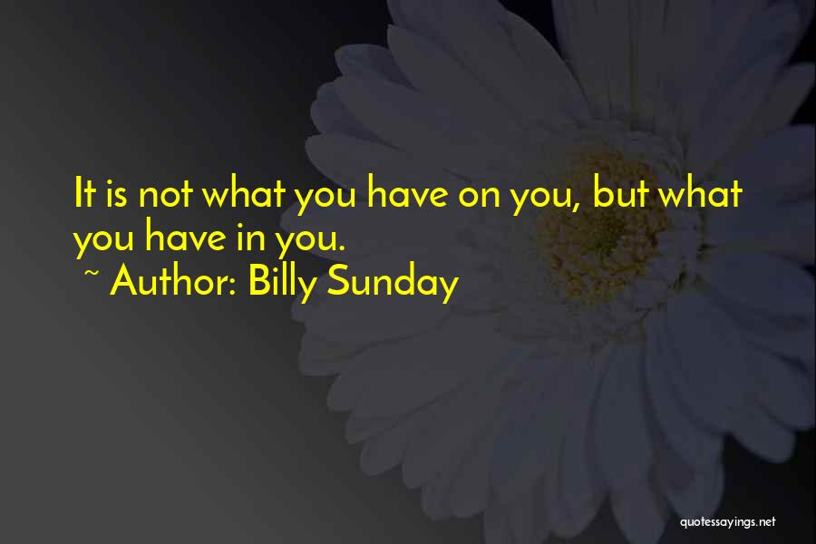 Billy Sunday Quotes 1167156