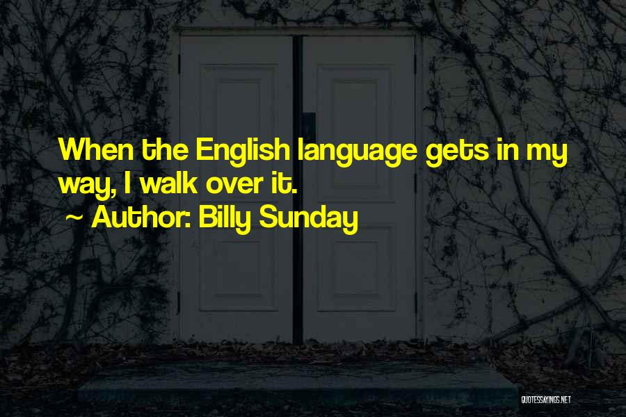 Billy Sunday Quotes 1399946