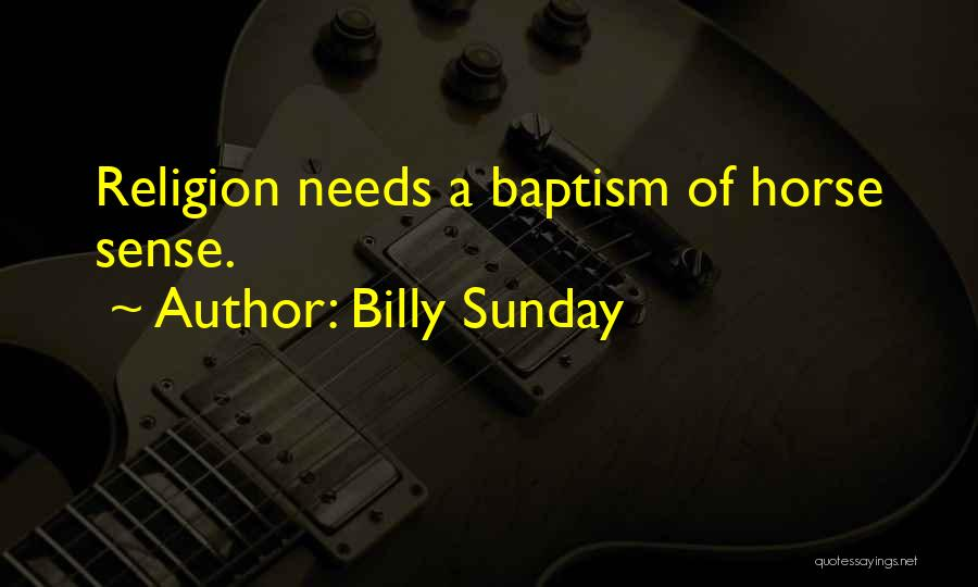 Billy Sunday Quotes 1419370