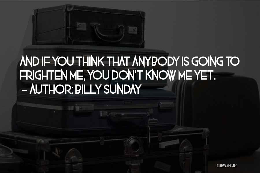 Billy Sunday Quotes 1552493