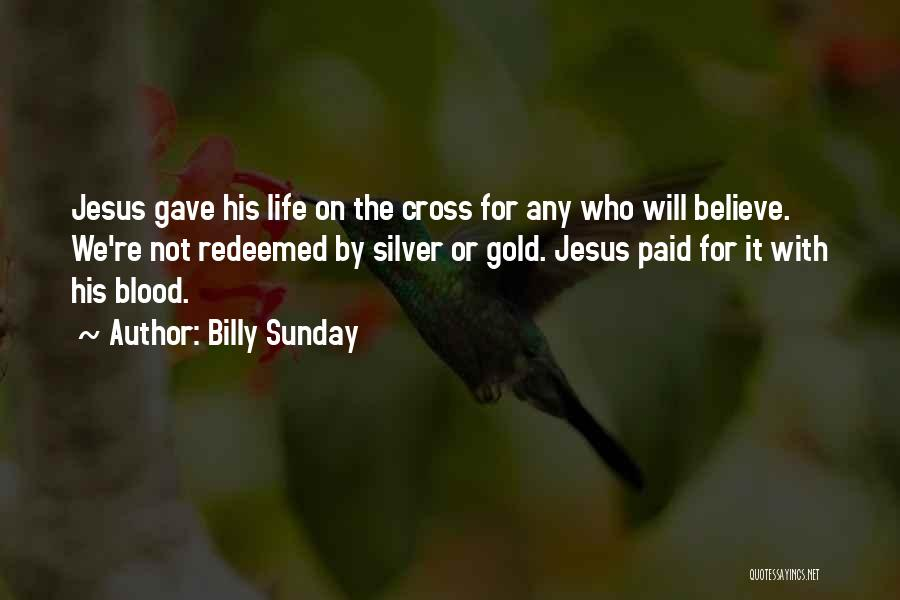 Billy Sunday Quotes 2166139