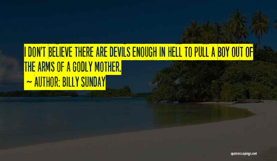 Billy Sunday Quotes 2212686
