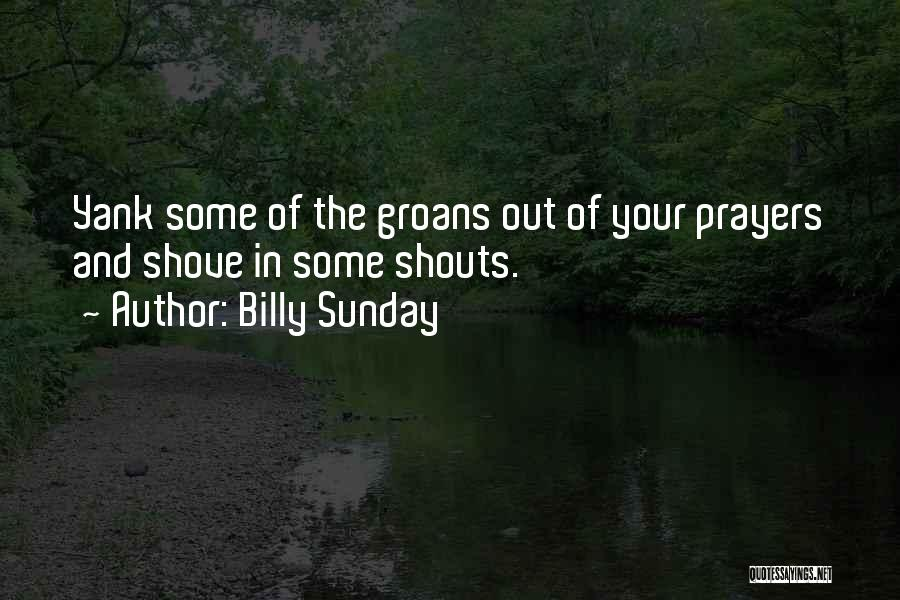 Billy Sunday Quotes 2232811