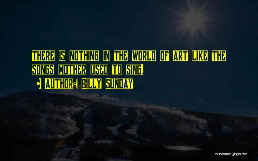 Billy Sunday Quotes 781918