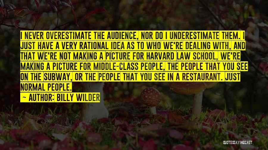 Billy Wilder Quotes 1115117