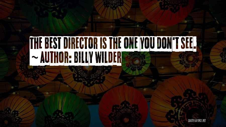 Billy Wilder Quotes 1134448