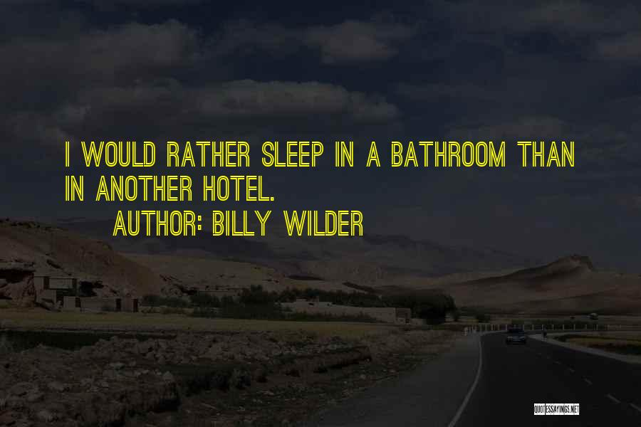 Billy Wilder Quotes 1260923