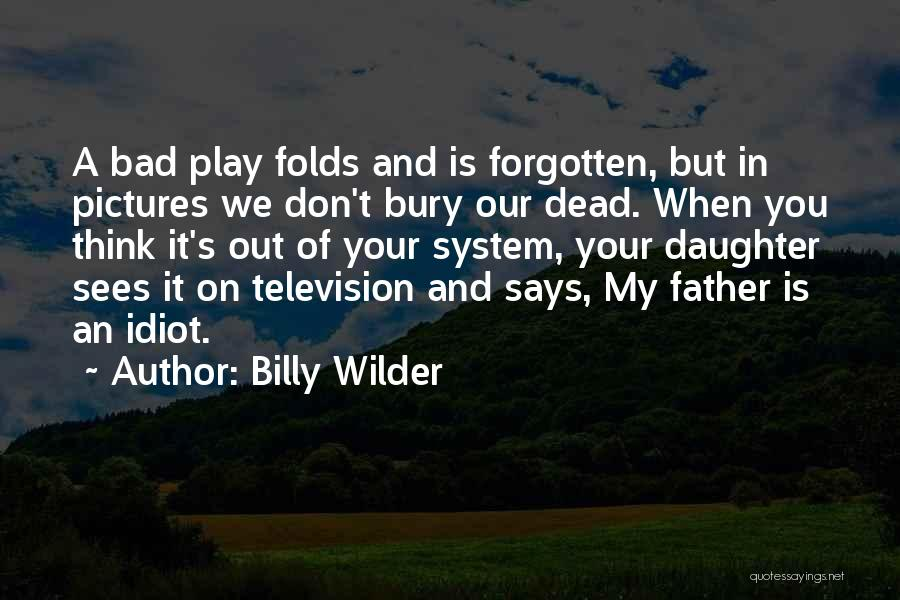 Billy Wilder Quotes 1300374