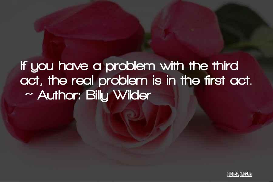 Billy Wilder Quotes 1343152
