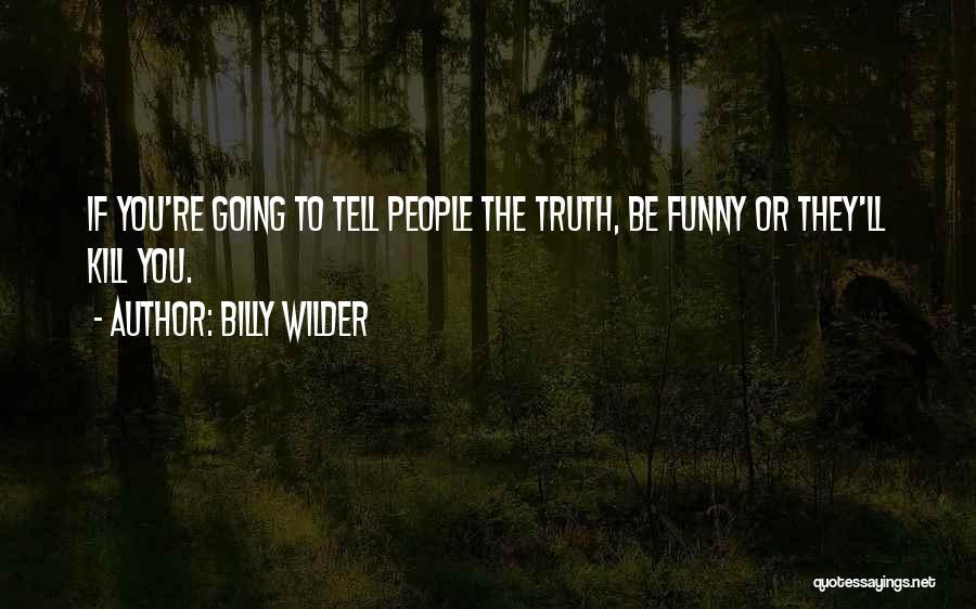 Billy Wilder Quotes 1378278