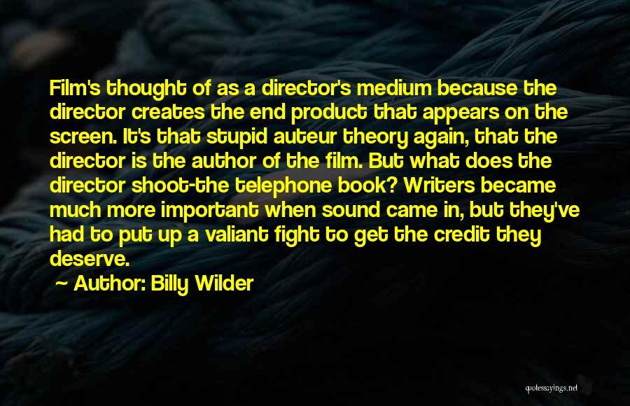 Billy Wilder Quotes 1482393