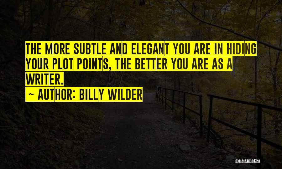 Billy Wilder Quotes 1615029