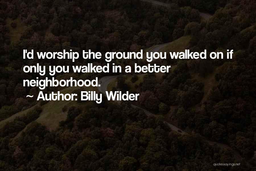 Billy Wilder Quotes 1645306