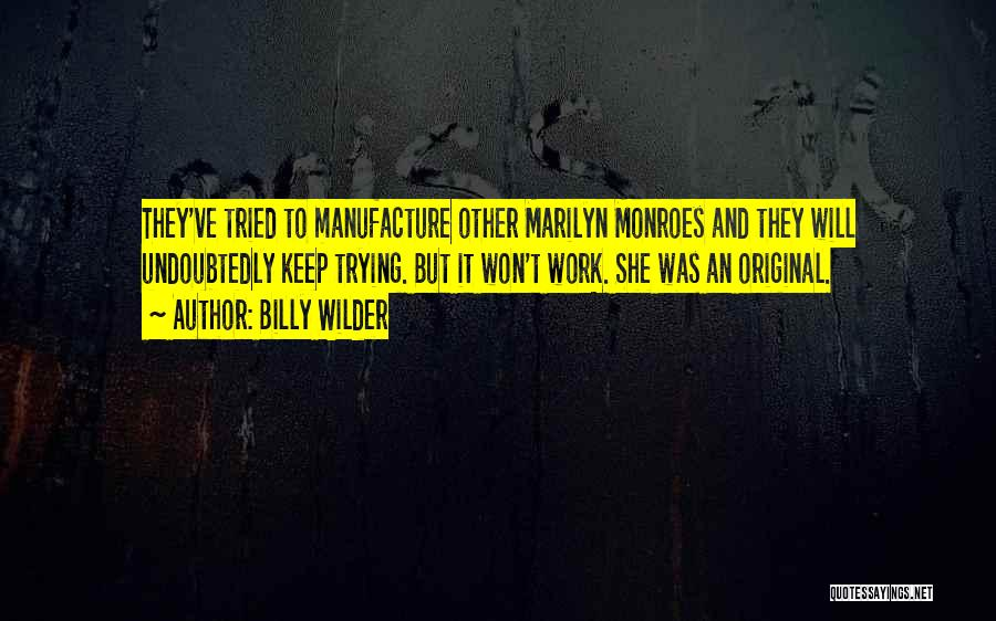 Billy Wilder Quotes 1648507