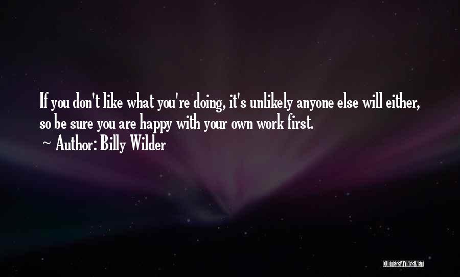 Billy Wilder Quotes 1664188