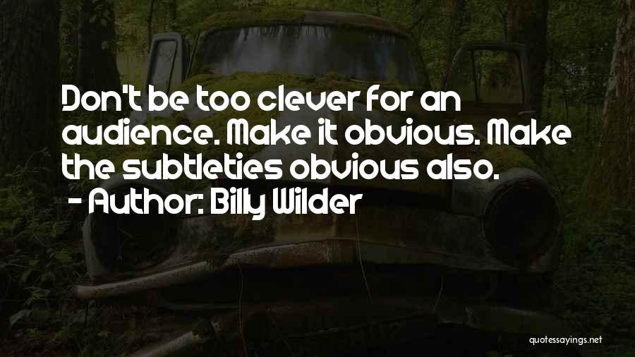 Billy Wilder Quotes 1789488