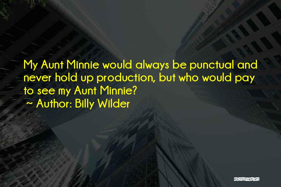 Billy Wilder Quotes 1860165
