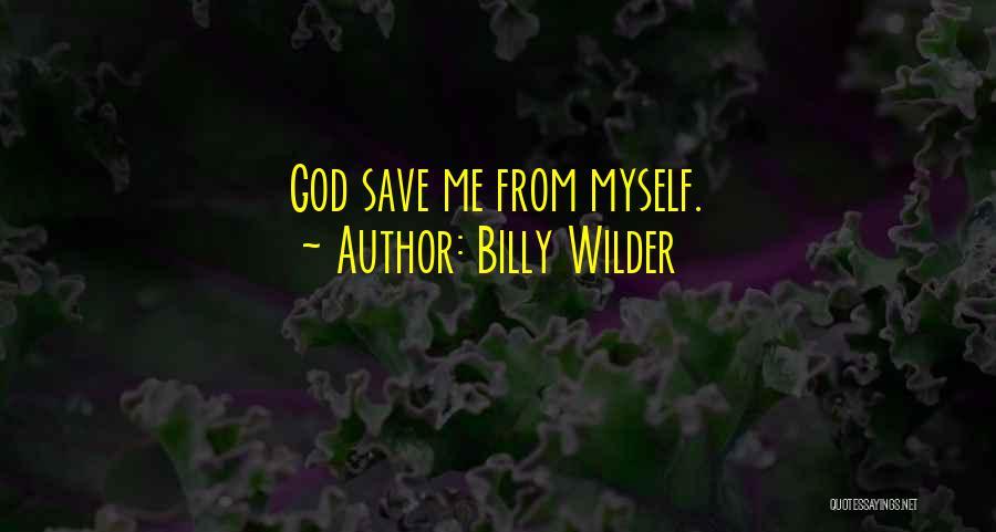 Billy Wilder Quotes 1863585