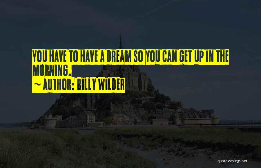 Billy Wilder Quotes 2041401