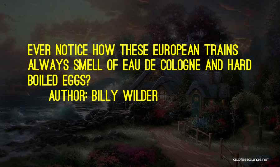 Billy Wilder Quotes 2105285