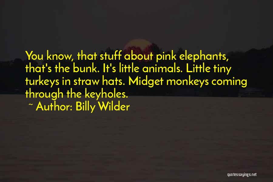 Billy Wilder Quotes 2208167