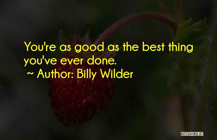 Billy Wilder Quotes 2263735