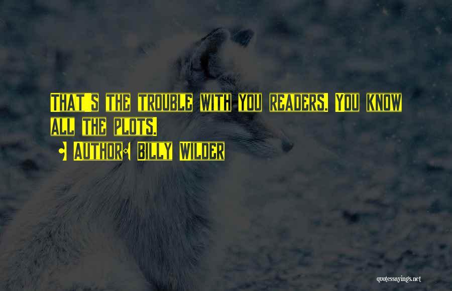 Billy Wilder Quotes 252887