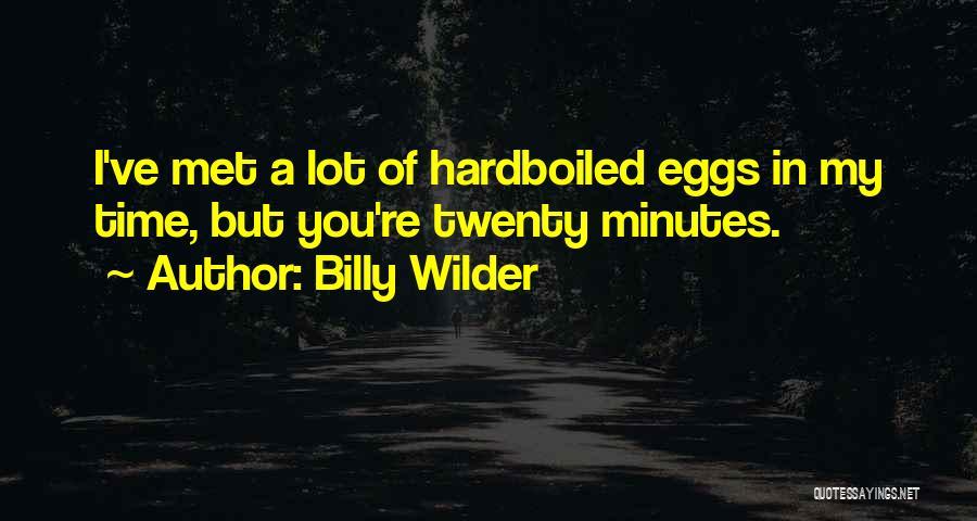 Billy Wilder Quotes 771301