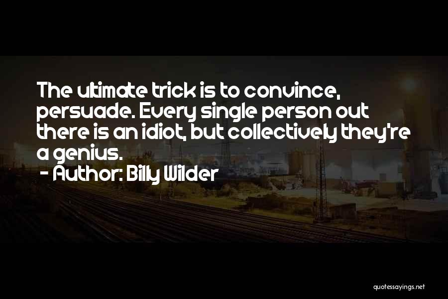 Billy Wilder Quotes 793802