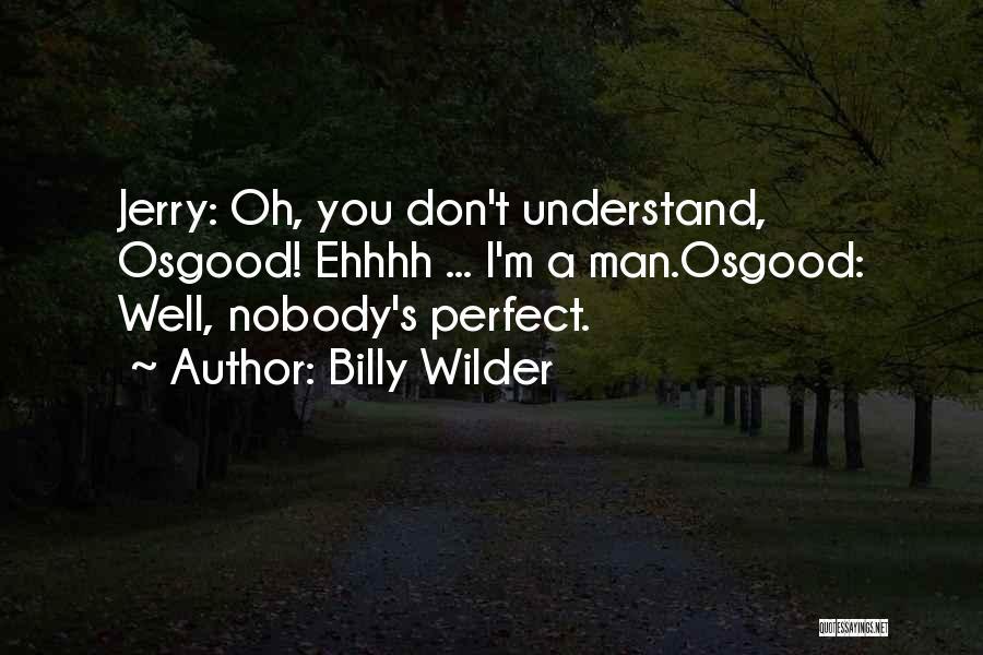 Billy Wilder Quotes 868672