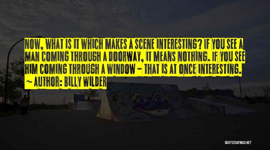 Billy Wilder Quotes 910047