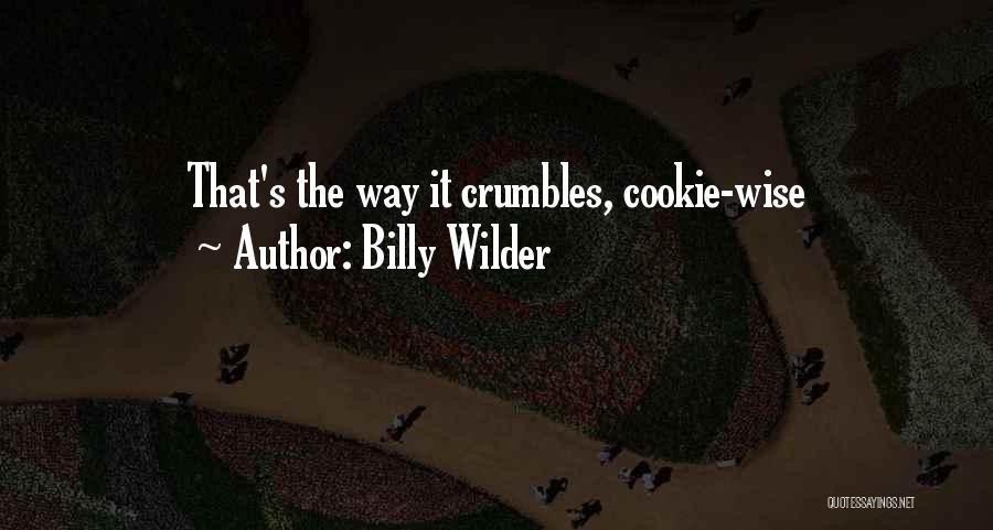 Billy Wilder Quotes 953606