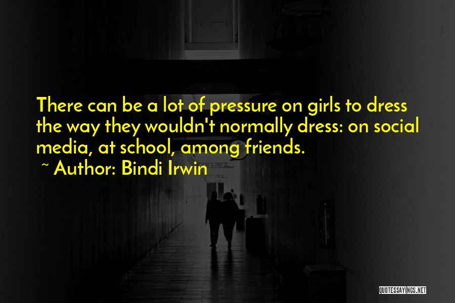 Bindi Quotes By Bindi Irwin