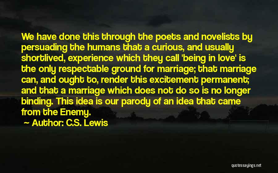 Binding Love Quotes By C.S. Lewis