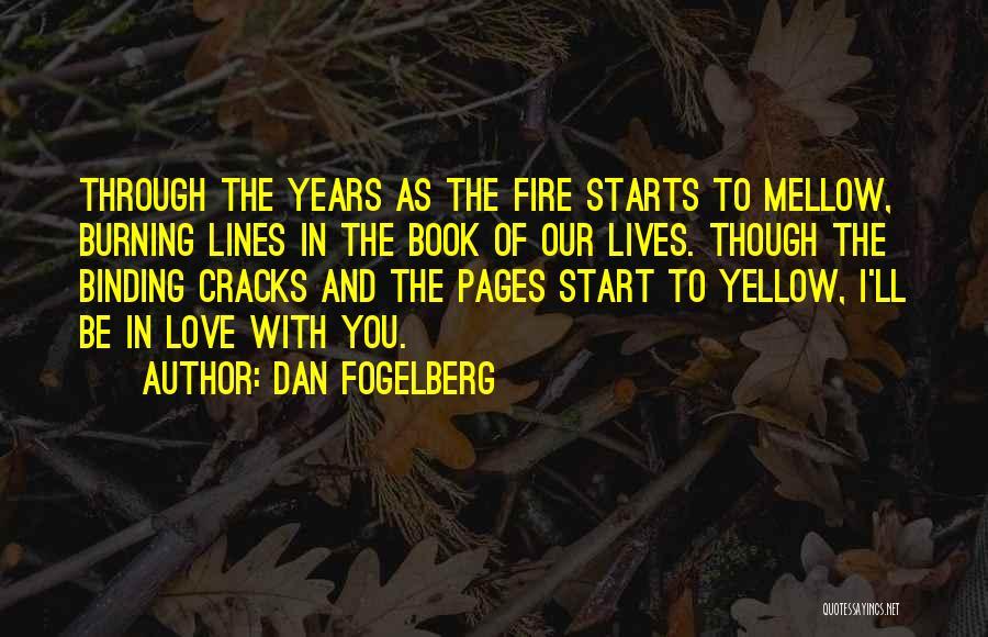 Binding Love Quotes By Dan Fogelberg