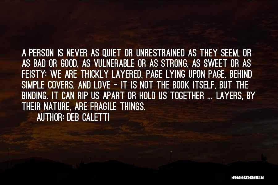 Binding Love Quotes By Deb Caletti