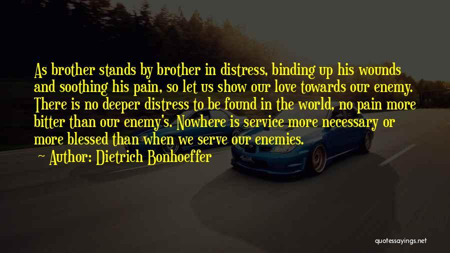 Binding Love Quotes By Dietrich Bonhoeffer