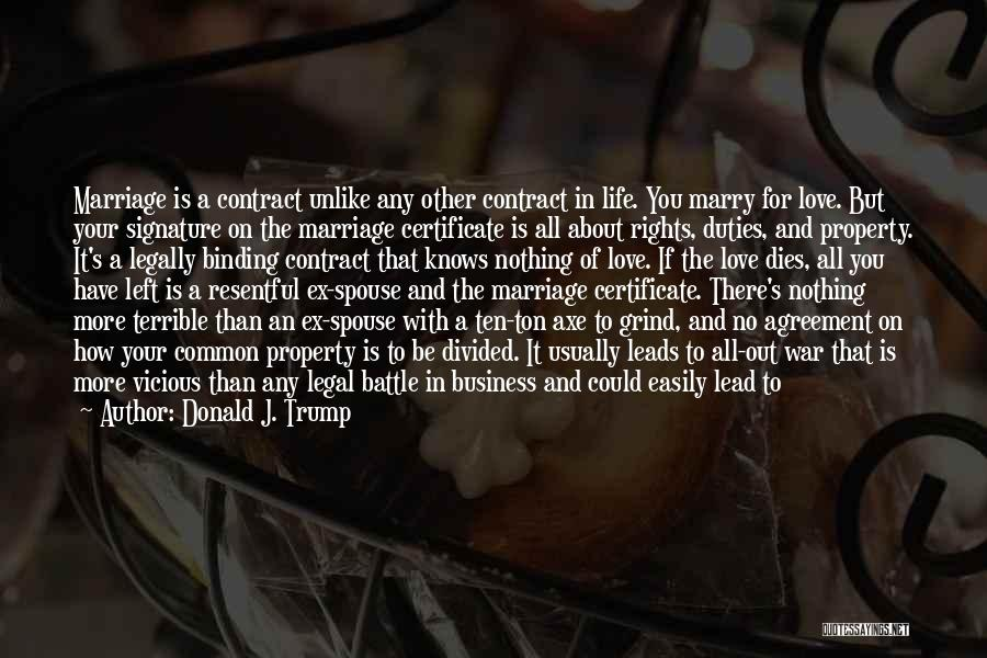 Binding Love Quotes By Donald J. Trump