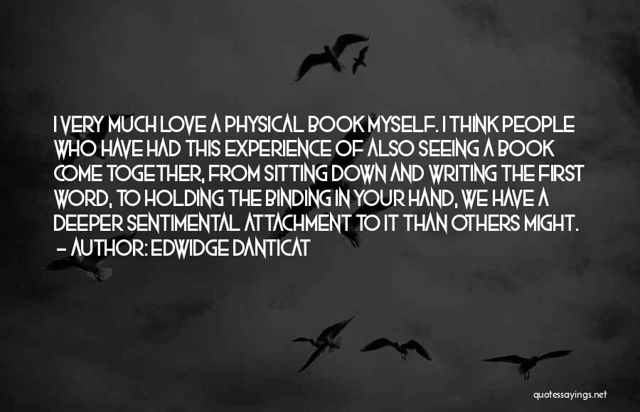 Binding Love Quotes By Edwidge Danticat