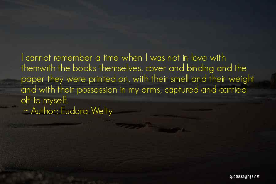 Binding Love Quotes By Eudora Welty
