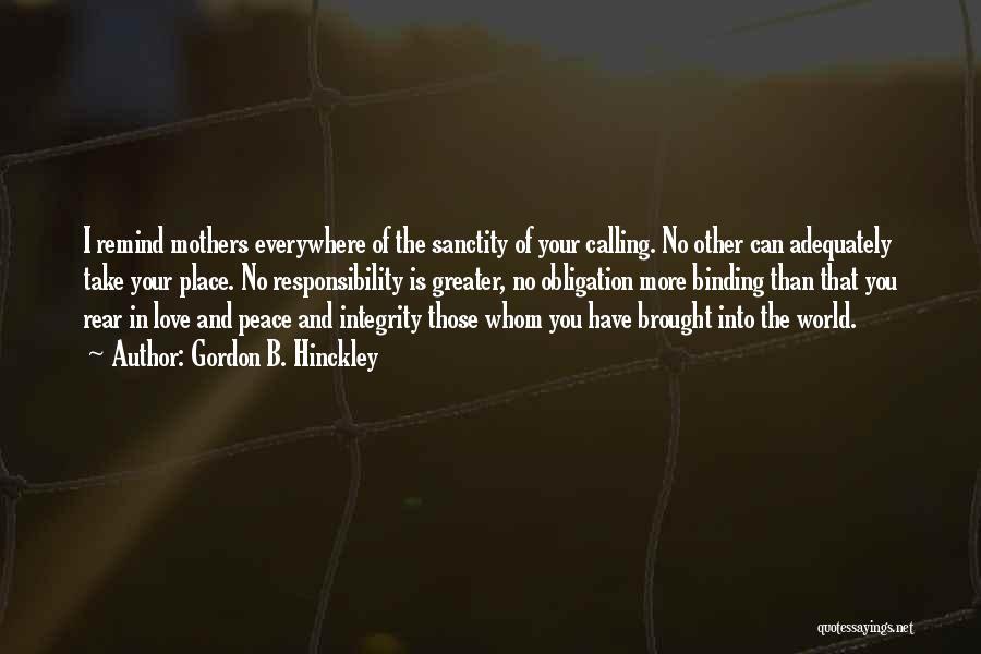 Binding Love Quotes By Gordon B. Hinckley