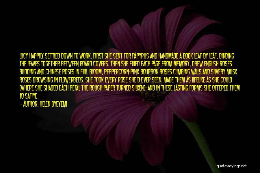 Binding Love Quotes By Helen Oyeyemi