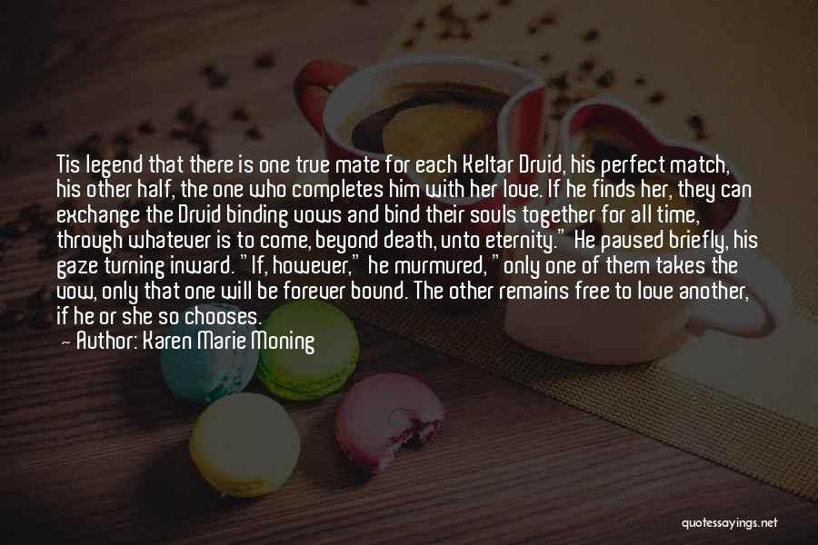 Binding Love Quotes By Karen Marie Moning
