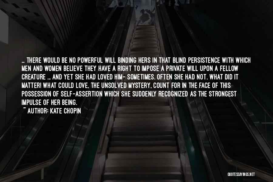 Binding Love Quotes By Kate Chopin