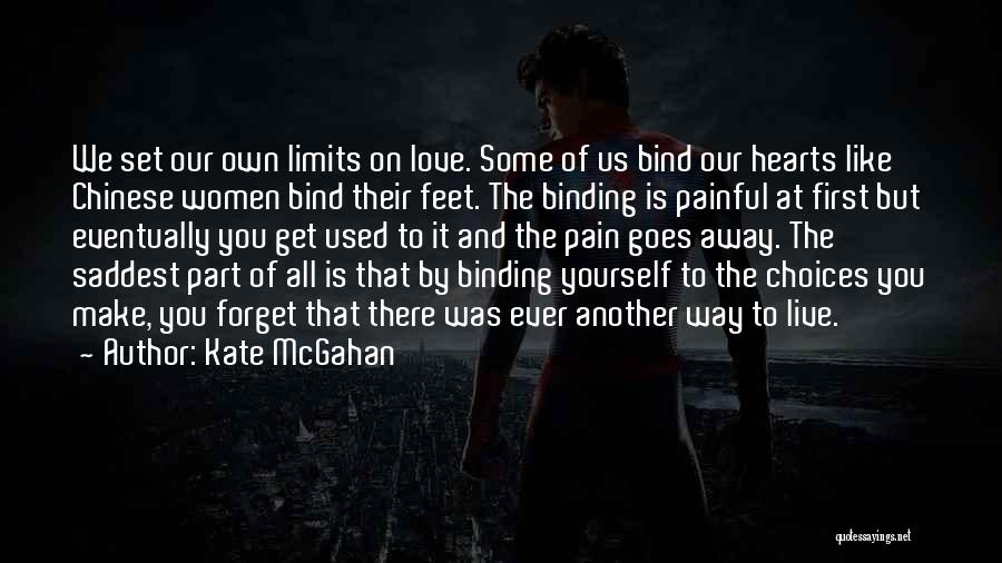 Binding Love Quotes By Kate McGahan