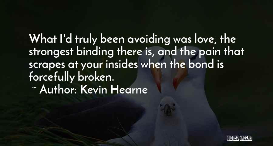Binding Love Quotes By Kevin Hearne