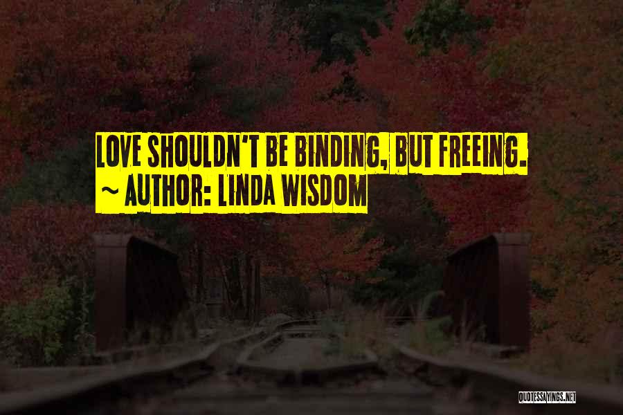 Binding Love Quotes By Linda Wisdom