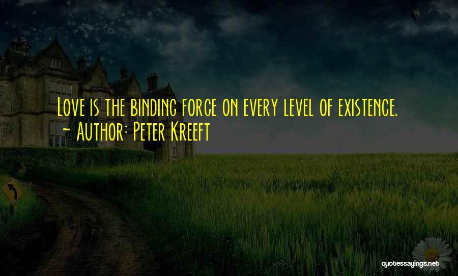 Binding Love Quotes By Peter Kreeft