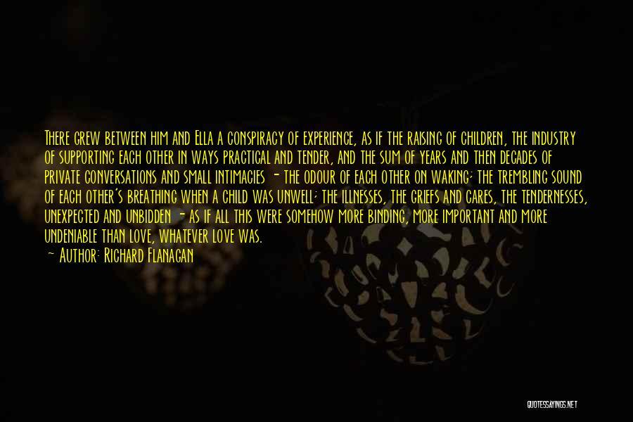 Binding Love Quotes By Richard Flanagan