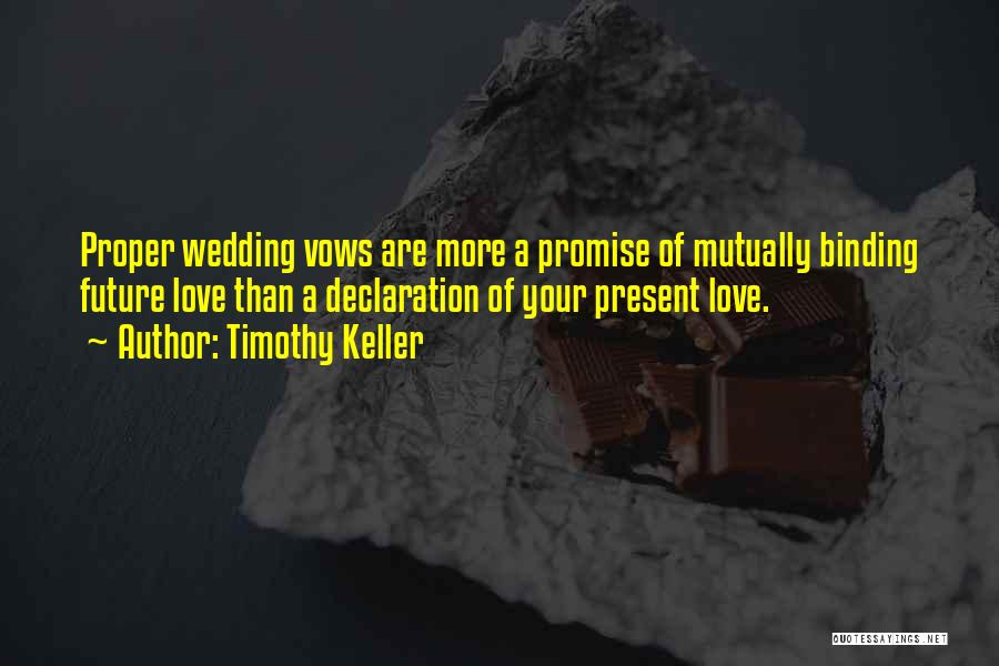 Binding Love Quotes By Timothy Keller